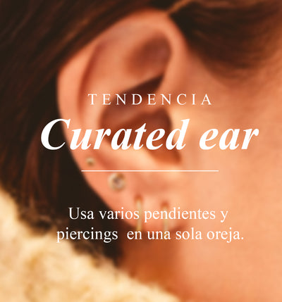 ¿ERES FAN DE LA TENDENCIA CURATED EAR?