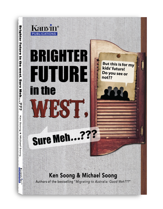 (E-Book) Brighter Future In The West, Sure Meh? Ten Points to Consider Before You Migrate to the West
