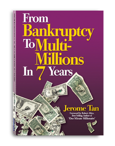 From Bankruptcy to Multi-Millions in 7 Years