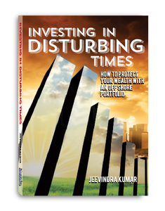 Investing in Disturbing Times