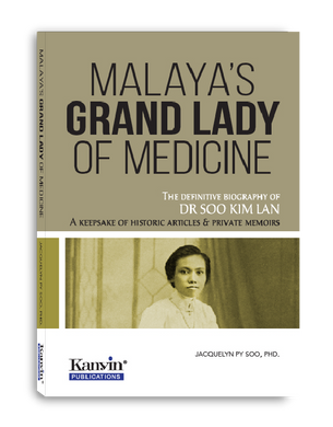 Malaya's Grand Lady of Medicine
