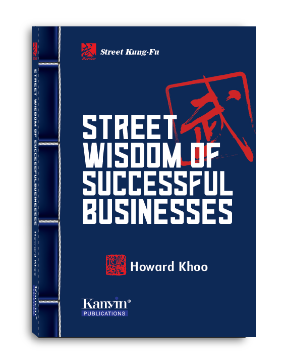 Street Kung Fu: Street Wisdom Of Successful Businesses