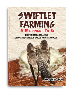 (E-Book) Swiftlet Farming, A Millionaire to be