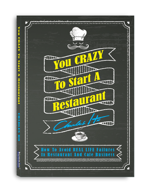 You CRAZY To Start A Restaurant