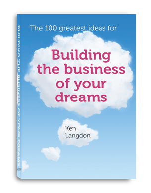 Building The Business of Your Dreams
