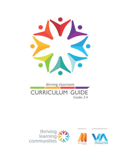 Thriving Classroom Curriculum Guide: 3rd - 4th Grades