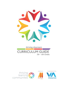 Thriving Classroom Digital Curriculum Guide: 5th - 6th Grades