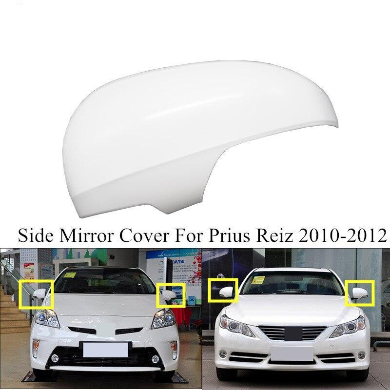 Left Rearview Side Mirror Cover For TOYOTA REIZ 2010-2012 For Prius 2010-2012 Side Mirror Case Base color