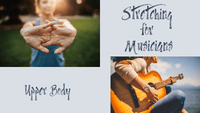 Stretching for Musicians-Upper Body