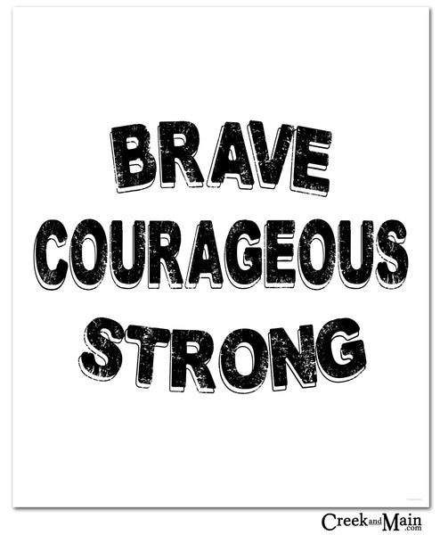 Brave Courageous Strong quote  wall art, woodland nursery