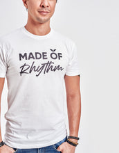 Load image into Gallery viewer, Unisex Made of Rhythm Tee