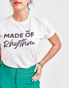 Unisex Made of Rhythm Tee