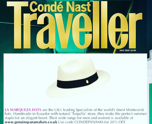 Condé Nast Traveller recognises La Marqueza Hats as the UK's Leading Specialists of the world's finest Montecristi Hats.