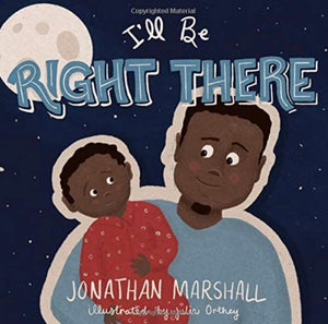 I'll Be Right There - Paperback