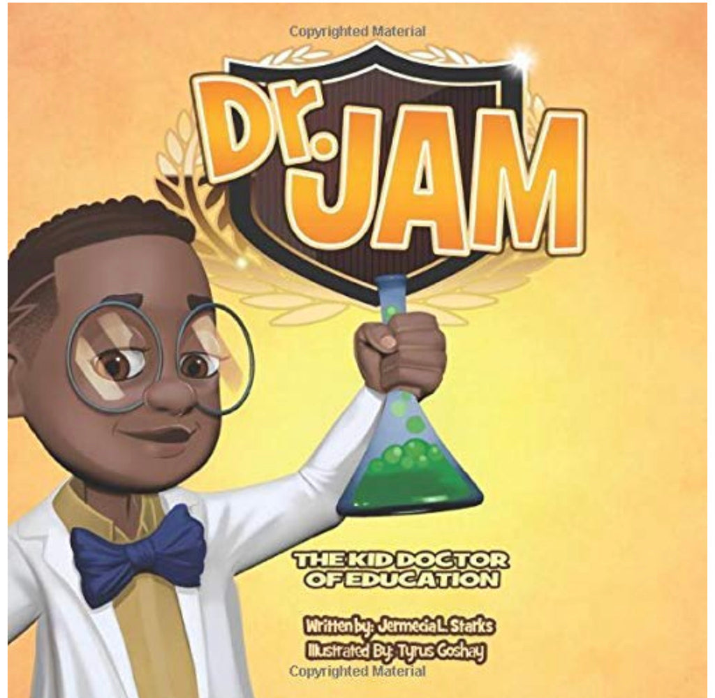 Dr. Jam: The Kid Doctor of Education - Paperback