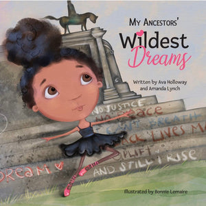 My Ancestors' Wildest Dreams - Paperback
