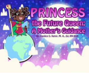 Princess, the Future Queen: A Mother's Guidance - Hardcover