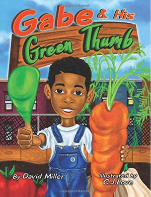 Gabe & His Green Thumb - Paperback