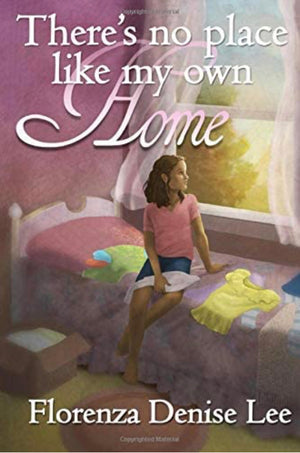 There's No Place Like My Own Home - Chapter Book