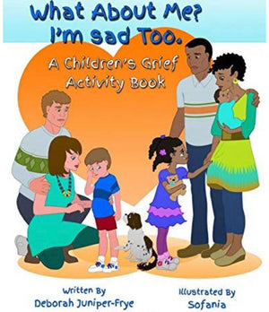 What About Me? I'm Sad Too - Activity Book
