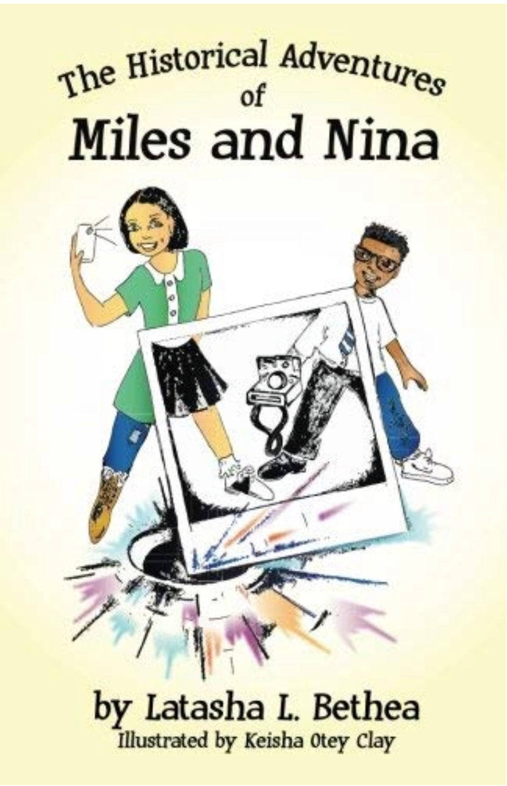 The Historical Adventures of Miles and Nina (Civil Rights Movement) (Volume 1)  - Chapter Book