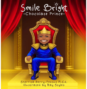 Smile Bright Chocolate Prince - Paperback