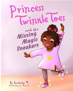 Princess Twinkle Toes and the Missing Magic Sneakers - Paperback