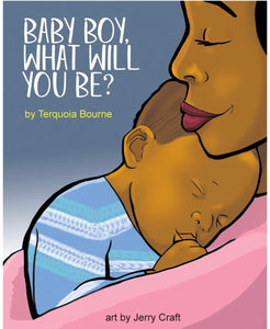 Baby Boy, What Will You Be? - Paperback