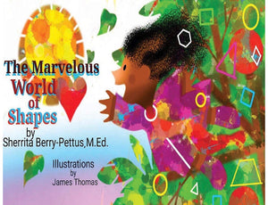The Marvelous World of Shapes - Paperback