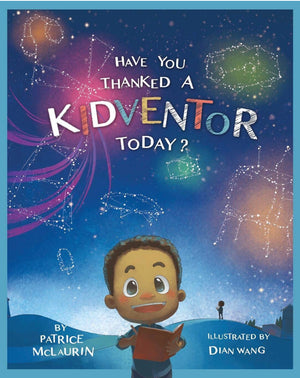 Have You Thanked a Kidventor Today? - Paperback