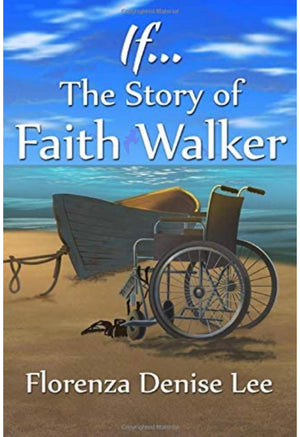 If... The Story of Faith Walker - Chapter Book