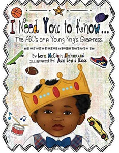 I Need You to Know: The ABC's of a Young King's Greatness - COLORING BOOK