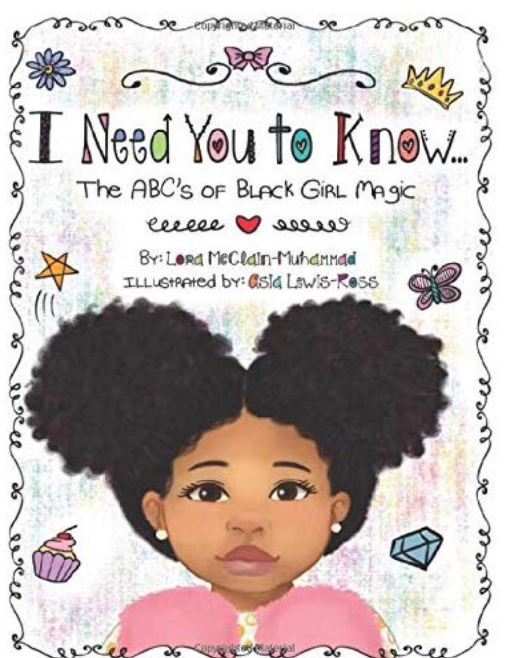 I Need You to Know: The ABC's of Black Girl Magic - COLORING BOOK