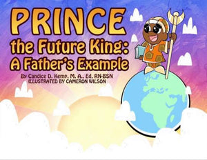 Prince, The Future King: A Father's Example - Hardcover