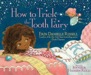 How to Trick the Tooth Fairy - Hardcover