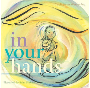 In Your Hands - Hardcover