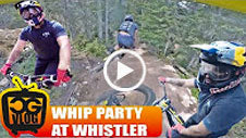Whip Party at Whistler