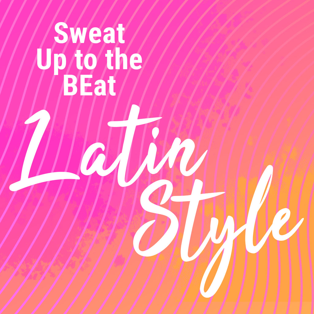 Melt Away the Pounds in May | 27 to Sweat, Dance & Tone | Latin Beats