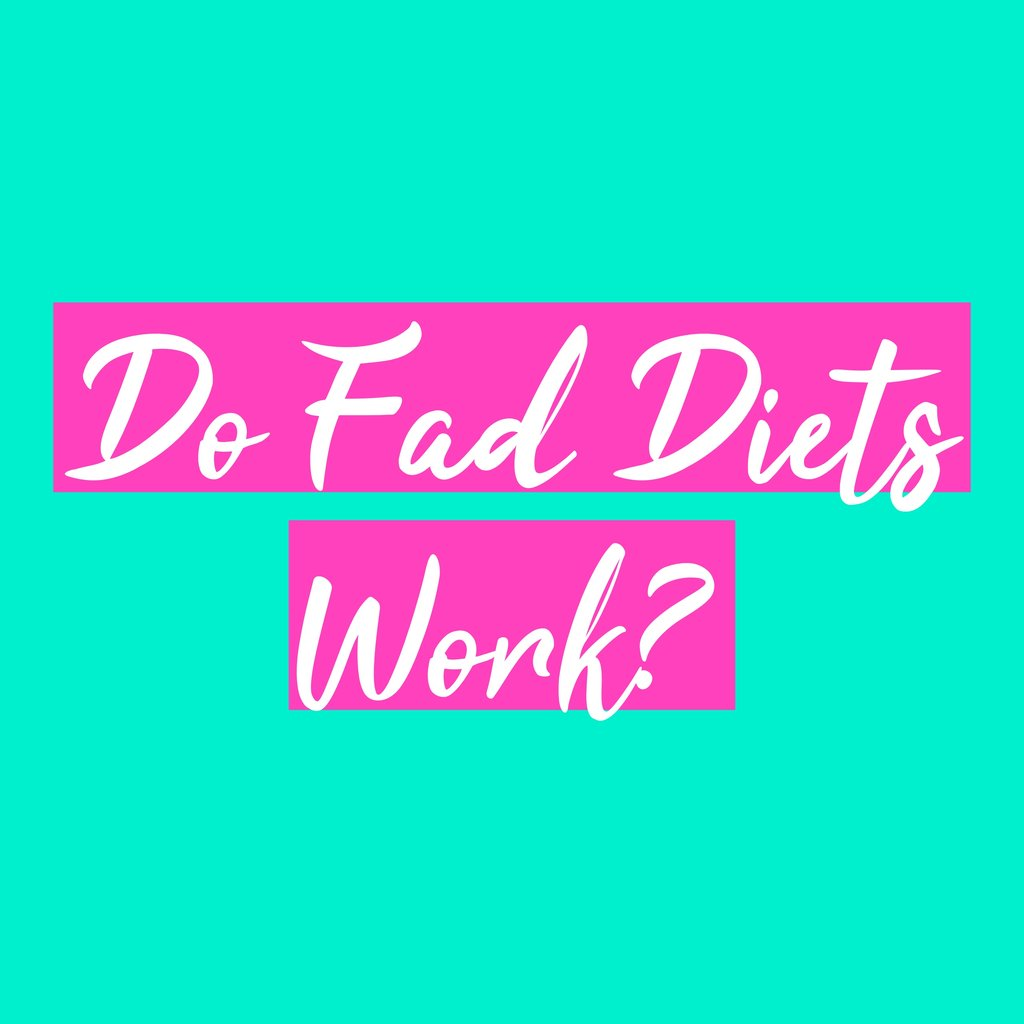 Do Fad Diets Work?