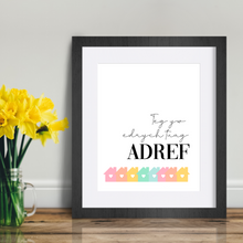 Load image into Gallery viewer, Teg Yw Edrych Tuag Adref | WALL ART PRINT - Queen B and Co.
