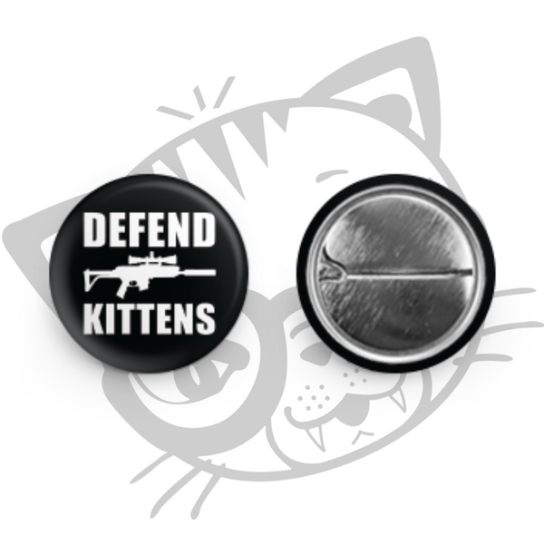 DEFEND KITTENS PIN