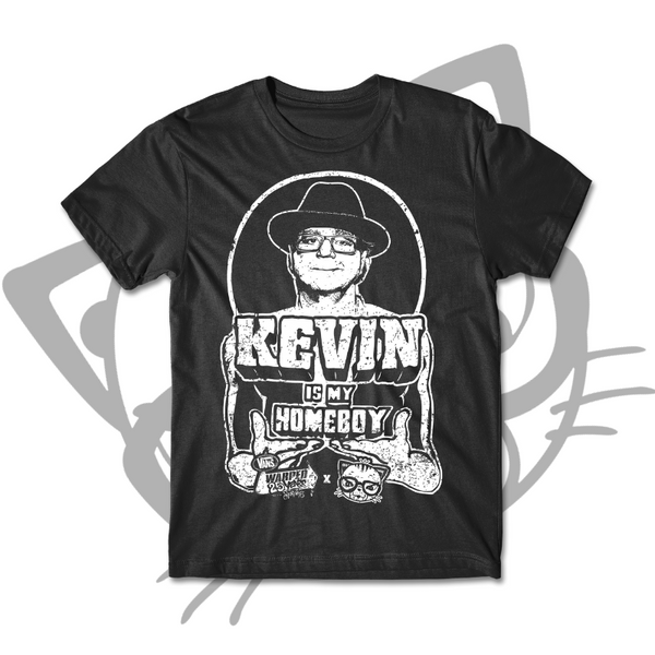 KEVIN IS MY HOMEBOY T-SHIRT