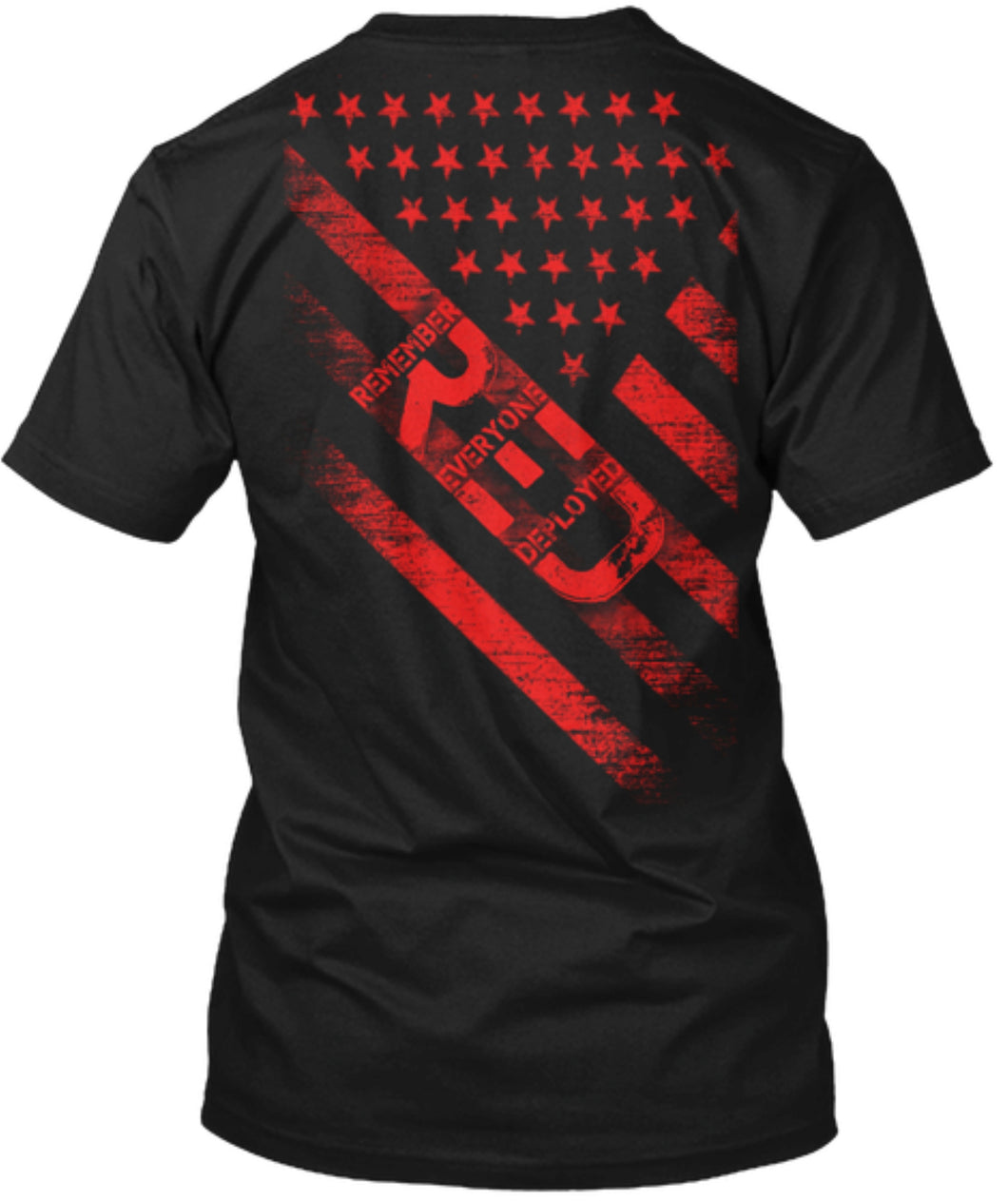 Remember Everyone Deployed (RED) Tshirt