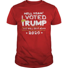 Load image into Gallery viewer, Hell Yeah! I Voted For Trump Tee