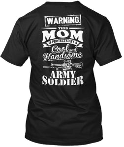 Warning Soldier Mom Tee