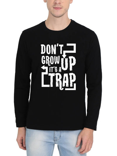 Don't Grow Up It's A Trap Men's Black Full Sleeve Round Neck T-Shirt - DrunkenMonk