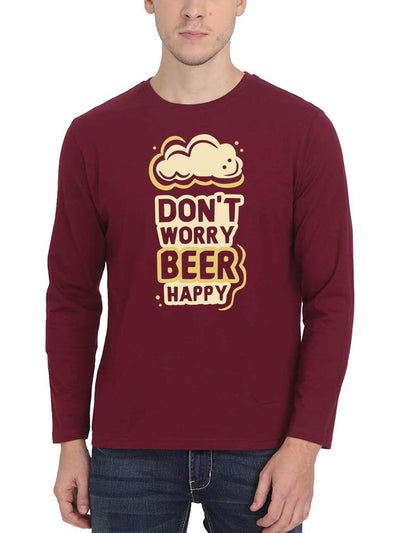 Don't Worry Beer Happy Stoner Men's Maroon Full Sleeve Round Neck T-Shirt - DrunkenMonk