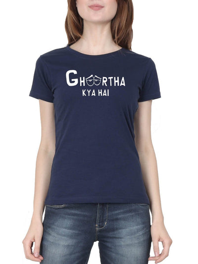 Ghoortha Kya Hai Women's Navy Blue Half Sleeve Hindi Movie Round Neck T-Shirt - DrunkenMonk