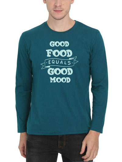 Good Food Equals Good Mood Men's Petrol Full Sleeve Round Neck T-Shirt - DrunkenMonk