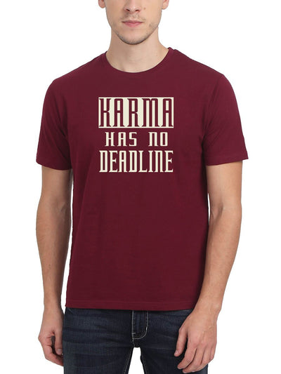 Karma Has No Deadline Men's Maroon Half Sleeve Round Neck T-Shirt - DrunkenMonk